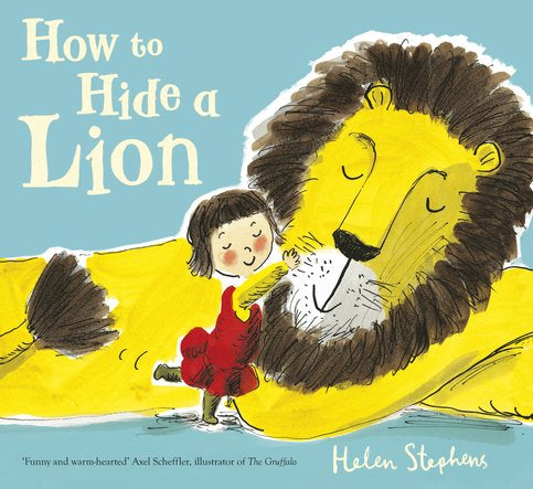 How to hide a Lion, by Helen Stephens