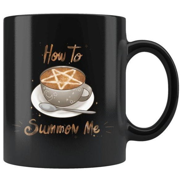 teelaunch Drinkware 11oz How To Summon Me Mug