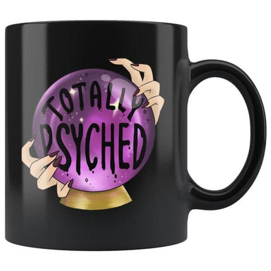 teelaunch Drinkware 11oz Totally Psyched Black Coffee Mug