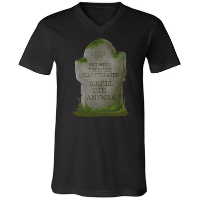 teelaunch T-shirt Canvas Mens V-Neck / Black / S You'll Die Anyway Unisex V-Neck
