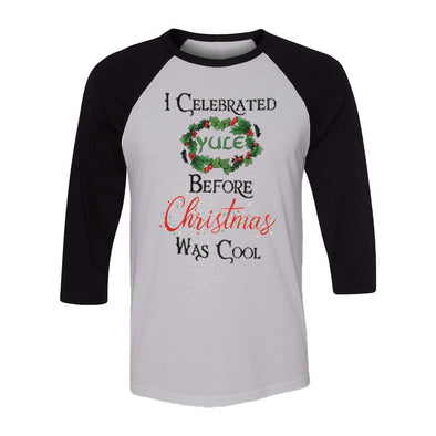 teelaunch T-shirt Canvas Unisex 3/4 Raglan / White/Black / S I Celebrated Yule Before Christmas Was Cool Raglan