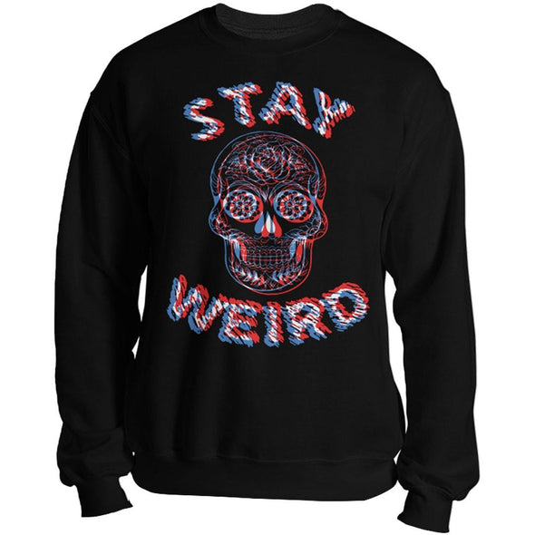 teelaunch T-shirt Crewneck Sweatshirt / Black / S Stay Weird Unisex Sweatshirt