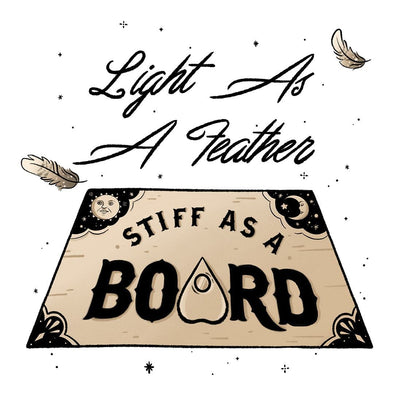 The Ghoulish Garb Design Light As A Feather Stiff As A Board