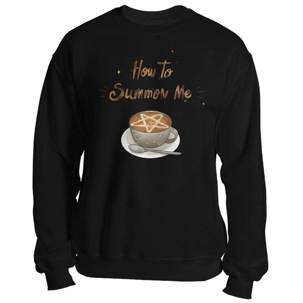 The Ghoulish Garb Sweatshirt Black / S How To Summon Me Unisex Sweatshirt