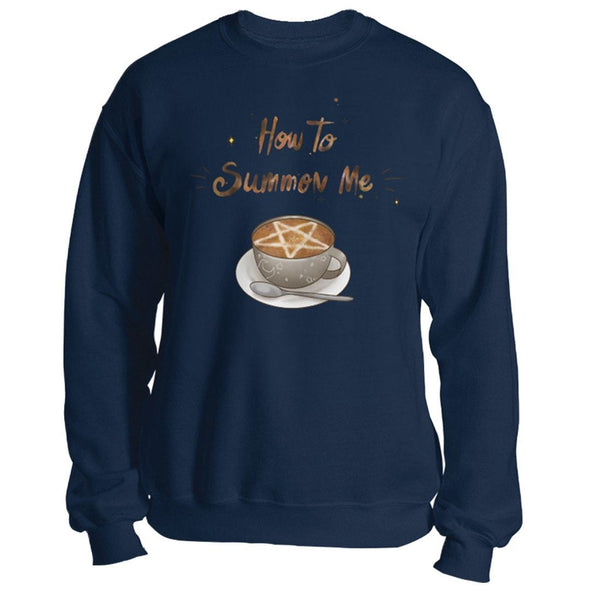 The Ghoulish Garb Sweatshirt Navy / S How To Summon Me Unisex Sweatshirt