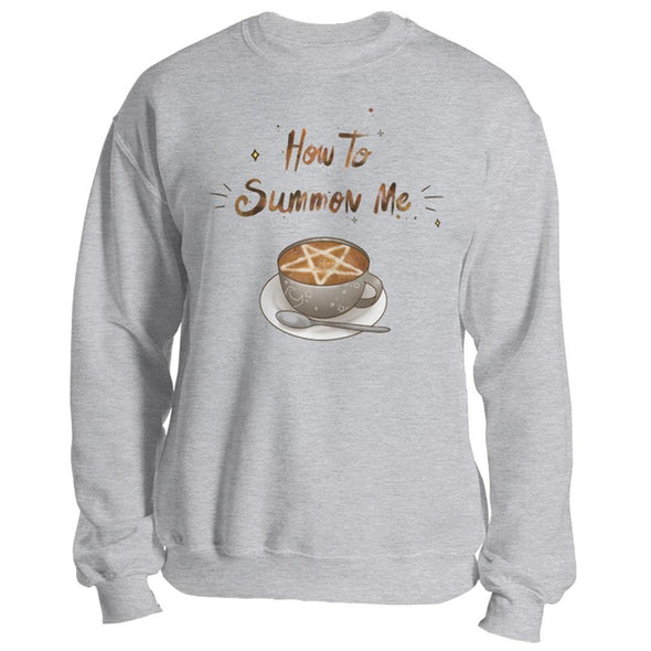 The Ghoulish Garb Sweatshirt Sport Grey / S How To Summon Me Unisex Sweatshirt