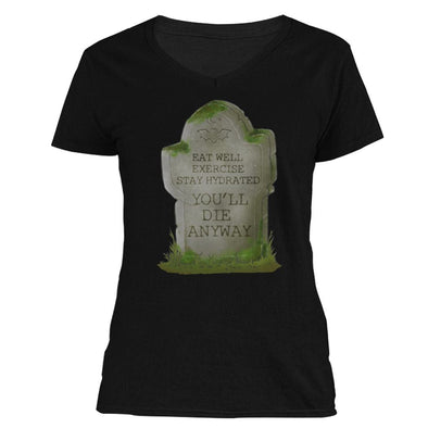 The Ghoulish Garb V-Necks S You'll Die Anyway Women's V-Neck