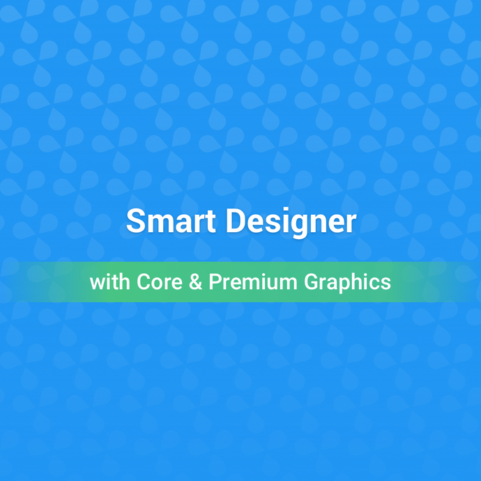 Smart Designer with Core and Premium Graphics