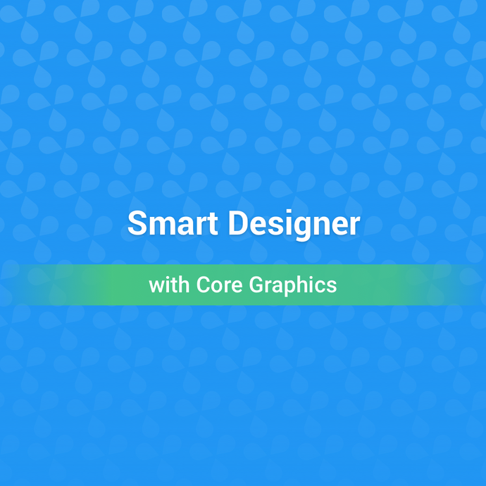 Smart Designer with Core Graphics