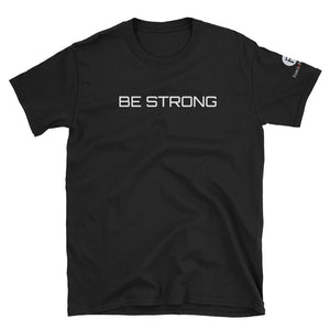 T-shirt unisexe à manches courtes BE STRONG F&H