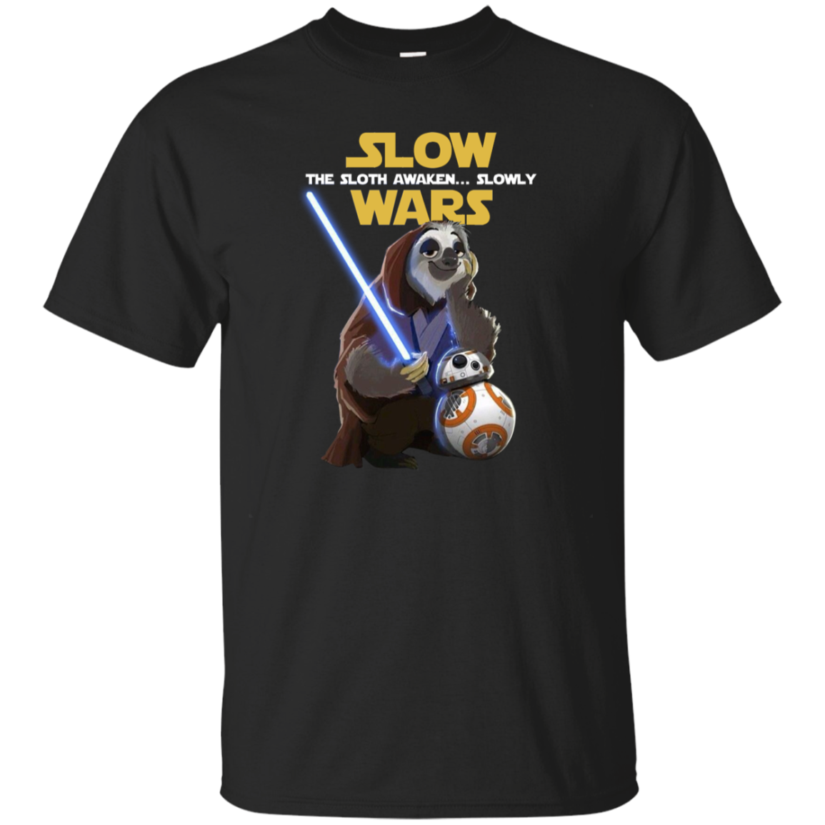 Funny Star war fan gift Slow Wars The Sloth Awaken Slowly T-Shirt