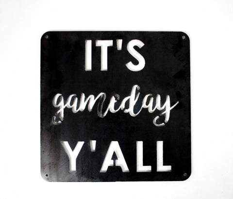 IT'S GAMEDAY Y'ALL SIGN
