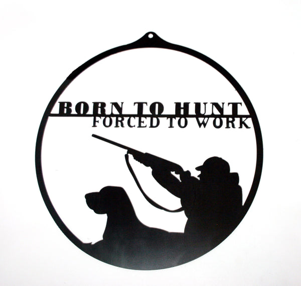 MOSSY OAK BORN TO HUNT SIGN