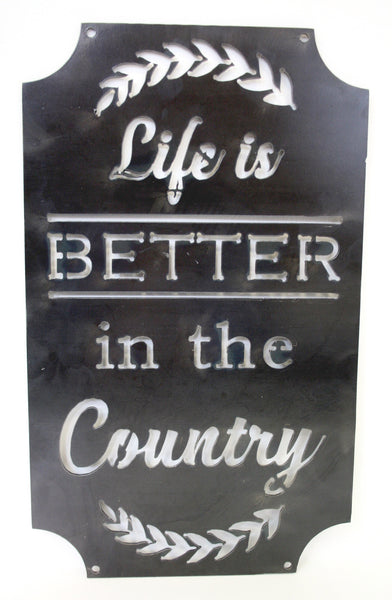MOSSY OAK LIFE IS BETTER COUNTRY SIGN