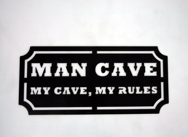 MOSSY OAK MY CAVE MY RULES SIGN