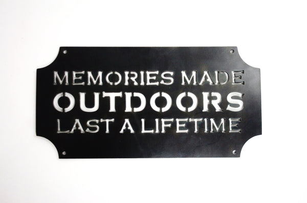 MOSSY OAK MEMORIES MADE OUTDOORS SIGN