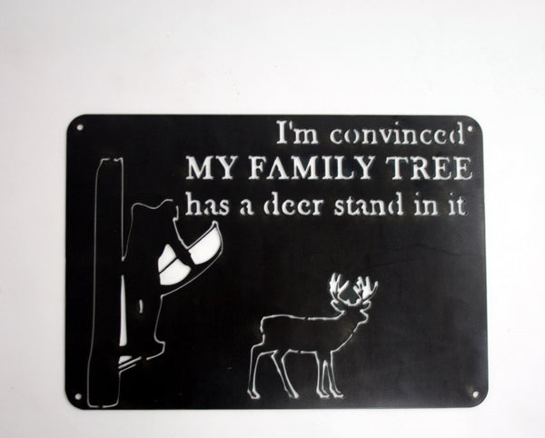 MOSSY OAK MY FAMILY TREE DEER STAND SIGN