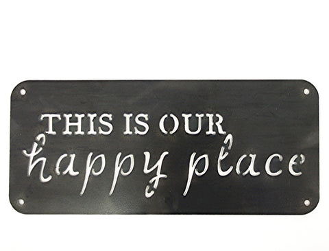 MOSSY OAK THIS IS OUR HAPPY PLACE SIGN