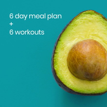 Load image into Gallery viewer, Avacado, 6 Day Meal Plan, 6 Workouts