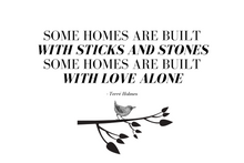 Load image into Gallery viewer, Some Homes Quote - (Digital, Printable Art)