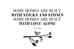Some Homes Quote - (Digital, Printable Art)