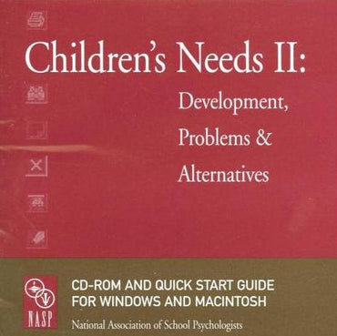 Children's Needs: Development, Problems, & Alternatives 2