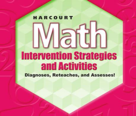 Harcourt Math: Intervention Strategies & Activities Grade 5