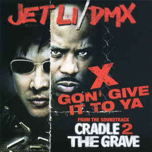DMX: X Gon' Give It To Ya Promo w/ Artwork