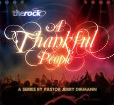 A Thankful People: A Series By Pastor Jerry Dirmann