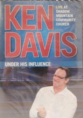 Ken Davis: Under The Influence: Live At Shadow Mountain Community Church