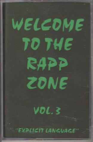 Welcome To The Rapp Zone Vol. 3 w/ Artwork