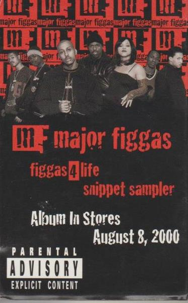 Major Figgas: Figgas 4 Life: Snippet Sampler Promo w/ Artwork