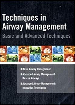 Techniques In Airway Management: Basic & Advanced Techniques 3-Disc Set