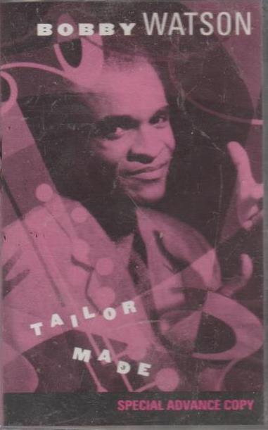 Bobby Watson: Tailor Made Special Advance Promo w/ Artwork