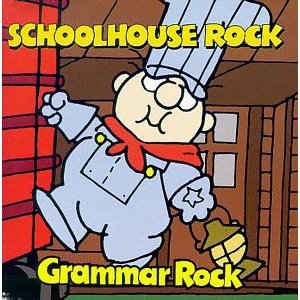 Schoolhouse Rock: Grammar Rock w/ Artwork