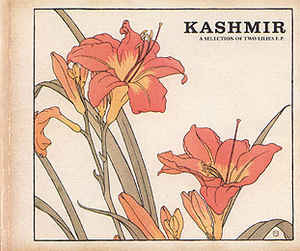 Kashmir: A Selection Of Two Lilies E.P. w/ Artwork