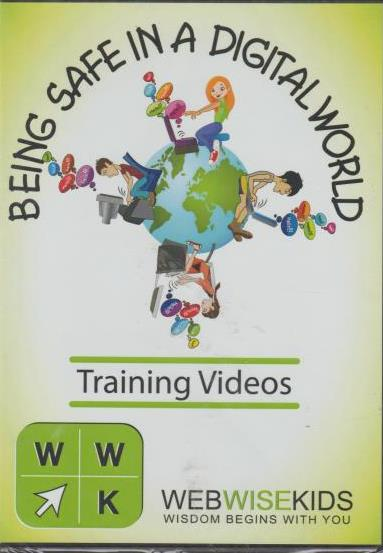 Being Safe In A Digital World Training Videos By Web Wise Kids