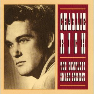 Charlie Rich: The Complete Smash Sessions w/ Artwork
