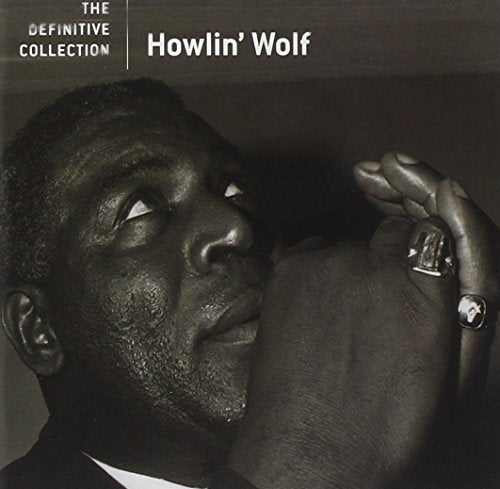 Howlin' Wolf: The Definitive Collection w/ Artwork