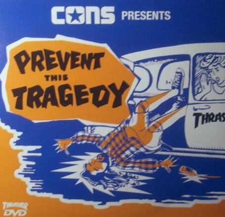Cons Presents: Prevent This Tragedy