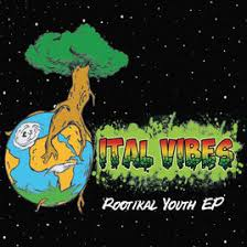 Ital Vibes: Rootikal Youth EP w/ Artwork