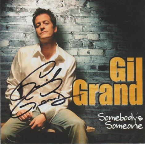 Gil Grand: Somebody's Someone w/ Autographed Artwork