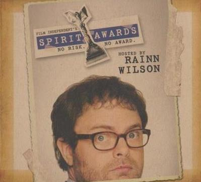First Independent's Spirit Awards Hosted By Rainn Wilson: For Your Consideration
