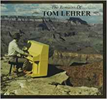 The Remains Of Tom Lehrer Book Only