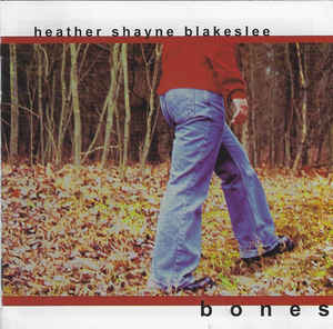 Heather Shayne Blakeslee: Bones w/ Artwork