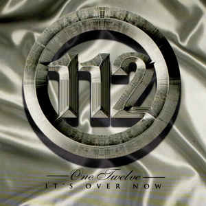 112: It's Over Now Promo w/ Artwork