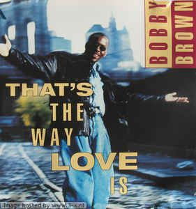 Bobby Brown: That's The Way Love Is w/ Artwork