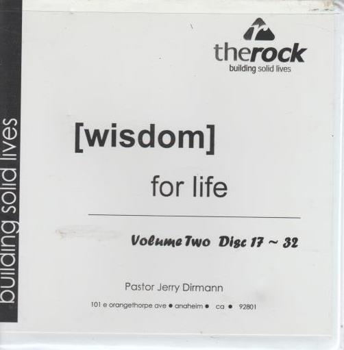 Wisdom For Life: The Rock: Building Solid Lives Volume 2