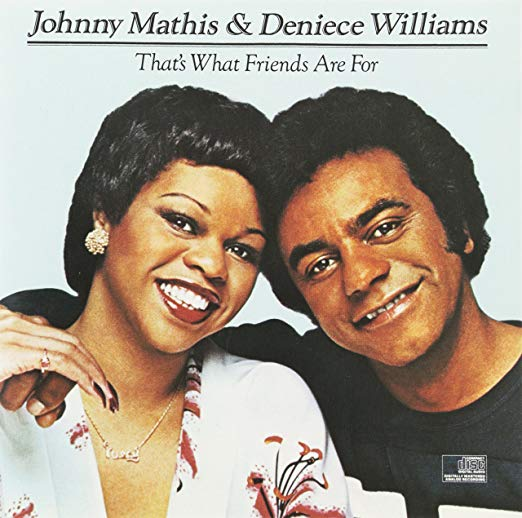 Johnny Mathis &  Deniece Williams: That's What Friends Are For w/ Artwork