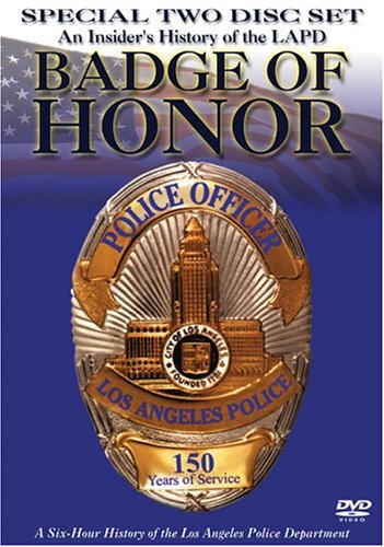 Badge Of Honor: An Insider's History Of The LAPD Special 2-Disc Set